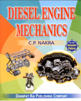 Mechanical Engineering + DIESEL ENGINE MECHANICS (ENGLISH) AS PER SEMESTER PATTERN + Dhanpatrai Books