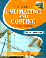 + A Text Book of Estimating and Costing for Civil Engineering + Dhanpatrai Books