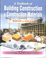 + A Text Book of Building Construction and Construction (NEW EDITION) + Dhanpatrai Books