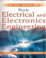 Electronic,Electrical&Tel. + BASIC ELECTRICAL AND ELECTRONICS ENGINEERING + Dhanpatrai Books