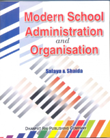 Educational Books + Modern School Administration and Organisation + Dhanpatrai Books