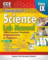 + Essentials of Science Lab Manual CCE EDITION CLASS-IX (With Practical Notebook) + Dhanpatrai Books