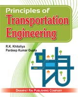 + Principles of Transportation Engineering + Dhanpatrai Books