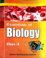 + Essentials of Biology - X + Dhanpatrai Books