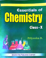Class X + Essentials of Chemistry - X + Dhanpatrai Books