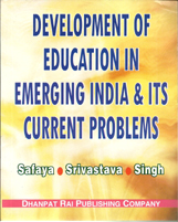Educational Books + Development of Education In Emerging India And Its Current Problem + Dhanpatrai Books