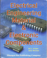 + Electrical Engineering Materials & Electronic Components + Dhanpatrai Books