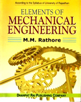 Mechanical Engineering + Elements of Mechanical Engineering + Dhanpatrai Books