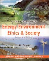 Mechanical Engineering + A Text book of Energy  Enviroment Ethics & Society + Dhanpatrai Books