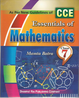 Class VII + Essentials of Mathematics-7- CCE + Dhanpatrai Books