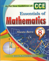 Class VIII + Essentials of Mathmatics-8- CCE + Dhanpatrai Books
