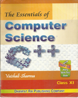 Class XI + Essentials of Computer Science-XI + Dhanpatrai Books