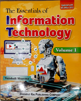 + The Essentials of Information Technology-X + Dhanpatrai Books