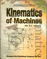 Mechanical Engineering + Kinematics of Machines + Dhanpatrai Books