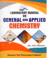 + Laboratory Manual on General and Applied Chemistry + Dhanpatrai Books