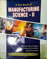 + A Textbook of Manufacturing Science - II + Dhanpatrai Books