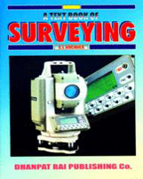 + A Text Book of Surveying  + Dhanpatrai Books