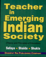Educational Books + Teachers in the Emerging Indian Society + Dhanpatrai Books